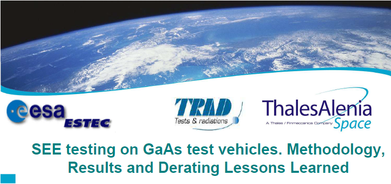 SEE testing on GaAs test vehicles. Methodology, Results and Derating.